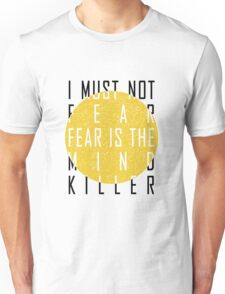 Dune - The Litany Against Fear Unisex T-Shirt