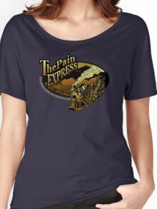 The Pain Express Women's Relaxed Fit T-Shirt