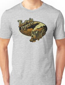 The Pain Express Unisex T-Shirt