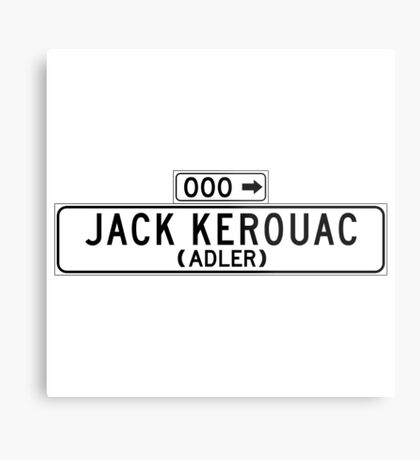 Jack Kerouac, San Francisco Street Sign Metal Print