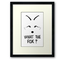 What the Fox ?  Framed Print