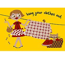 Hang Your Clothes Out Photographic Print