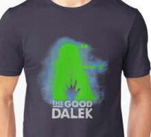 THE GOOD DALEK Unisex T-Shirt