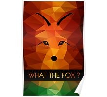 What the Fox ? multicolor Poster