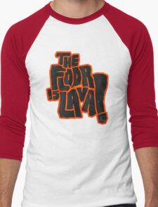 The floor is lava! Men's Baseball ¾ T-Shirt