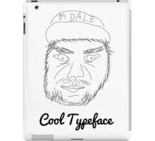 I'm Dale iPad Case/Skin