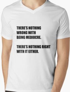 101 on being mediocre T-Shirt