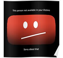 YouTube - Unavailable Poster