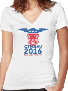 Vote Cthulhu for President 2016 No Lives Matter Women's Fitted V-Neck T-Shirt