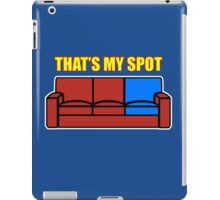 That's my Spot iPad Case/Skin