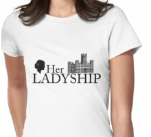 Her Ladyship Womens Fitted T-Shirt