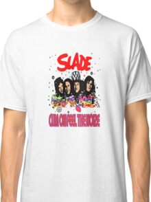 Cum on feel the Noize Classic T-Shirt