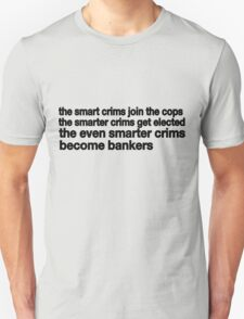 Smart Crims T-Shirt