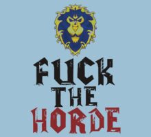 F*CK THE HORDE by LewisColeman