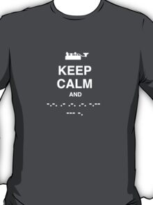 Keep Calm and Carry On - Morse Code T Shirt T-Shirt