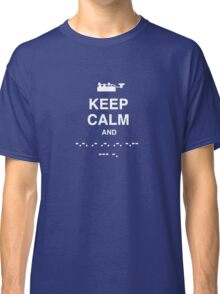Keep Calm and Carry On - Morse Code T Shirt Classic T-Shirt