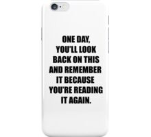 Remember... iPhone Case/Skin
