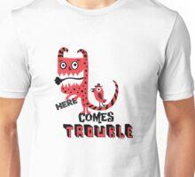 Here Comes Trouble - deux Unisex T-Shirt