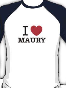 I Love MAURY T-Shirt