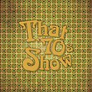 That &#x27;70s Show by huckblade