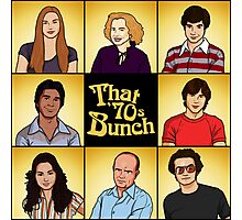 That '70s Bunch (That '70s Show) Photographic Print