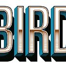 BIRD by rhysjenkinsgd