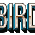 BIRD by Rhys Jenkins