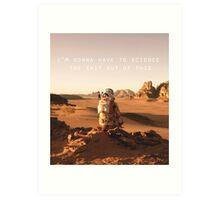The Martian Quote Art Print