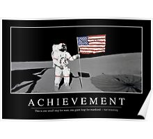 Achievement - Inspirational Quote and Motivational Poster. Poster