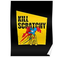 Kill Scratchy Vol.1 Poster