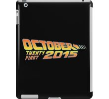 Back to the Future October 21, 2015  30 year anniversary iPad Case/Skin