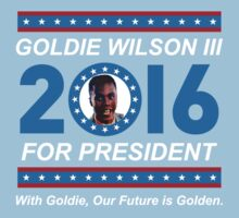 Goldie Wilson III for President 2016  One Piece - Short Sleeve