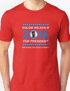 Goldie Wilson III for President 2016  Unisex T-Shirt