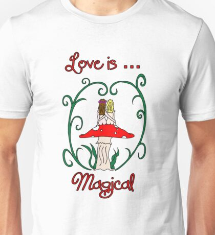 Love is Magical Unisex T-Shirt