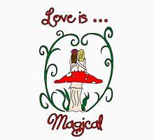 Love is Magical T-Shirt