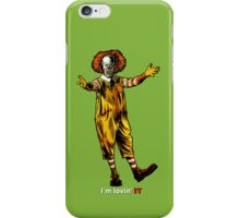I'm Lovin' IT iPhone Case/Skin