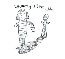 Mummie I Love You Photographic Print