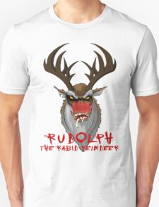 Rudolph the Rabid Reindeer T-Shirt