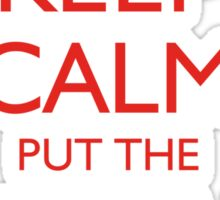 Keep Calm  Sticker