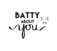 Batty About You by climbingmntns