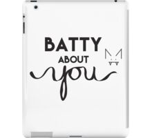 Batty About You iPad Case/Skin