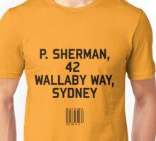 P Sherman Unisex T-Shirt