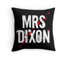 MRS DIXON Throw Pillow