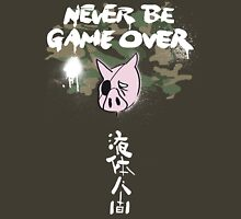 Never Be Game Over T-Shirt