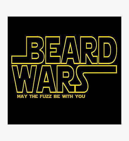 Beard Wars May The Fuzz Be With You Men's Funny Beard Sci-fi  Photographic Print
