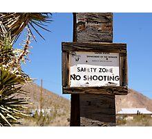 No Shooting Photographic Print