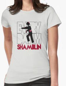 Everyday I'm Shamblin' Womens Fitted T-Shirt