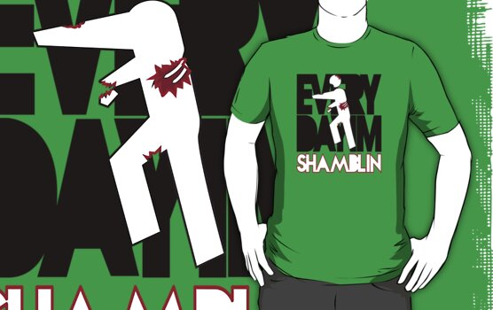 Everyday I'm Shamblin' (reverse) by Malc Foy