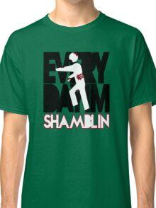 Everyday I'm Shamblin' (reverse) Classic T-Shirt