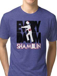 Everyday I'm Shamblin' (reverse) Tri-blend T-Shirt